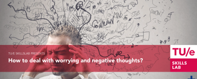 How to deal with worrying and negative thoughts?